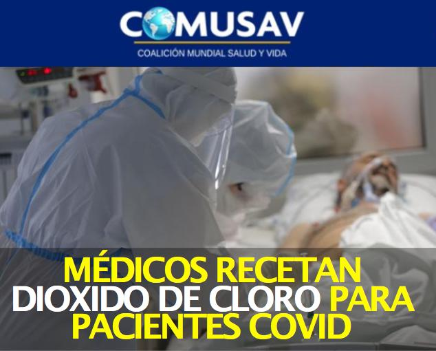 3 mil médicos defienden el dióxido de cloro para tratar el COVID19 y crean la COMUSAV – Diario Sin Secretos
